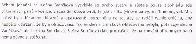 Zápis, ze kterého plyne, že se Hana Smrčková začala během vyslýchání svlékat do košilky, je spíše humorný, než šokující. Zdroj: Zápis ze dne 4. 2. 2013